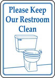 keep restroom clean sign bathroom sku