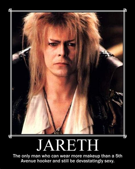 David Bowie Labyrinth Meme - jareth motivational poster by stardustapocalypse on