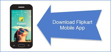 flipkart apk flipkart app for android apk ios and windows phone