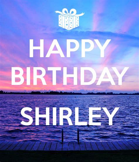 happy birthday shirley happy birthday shirley happy birthday shirley poster les
