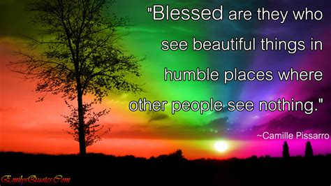 images of beautiful things blessed are they who see beautiful things in humble places