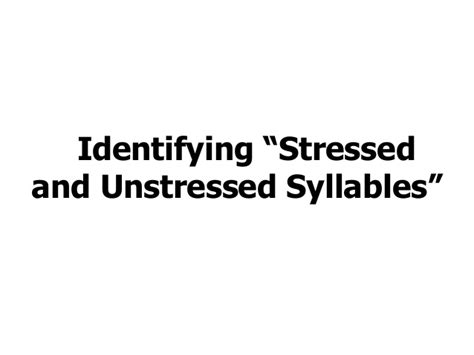 how many syllables in comfortable identify the stressed and unstressed syllables