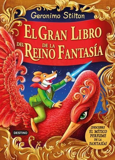 libro en el reino de geronimo stilton el gran libro del reino de la fantas 237 a geronimo stilton comprar libro en