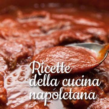 le ricette della cucina italiana ricette della cucina italiana e napoletana da scoprire