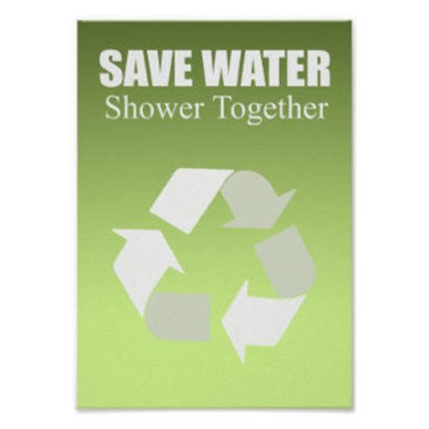 Save Water Shower With Your by Earth Day Sign Posters Zazzle
