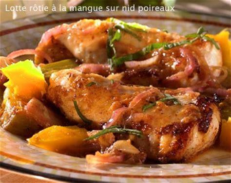 cuisiner les prot駟nes de soja recette lotte r 244 tie 224 la mangue sur nid poireaux notre