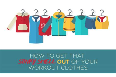 how to get smell out of clothes how to get that smell out of your workout clothes ccc