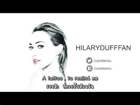 tattoo lyrics hilary duff hilary duff ft ed sheeran tattoo lyrics sub thai eng