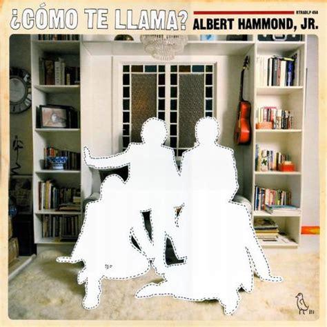 albert hammond jr cmo te llama special edition live vinyly radost