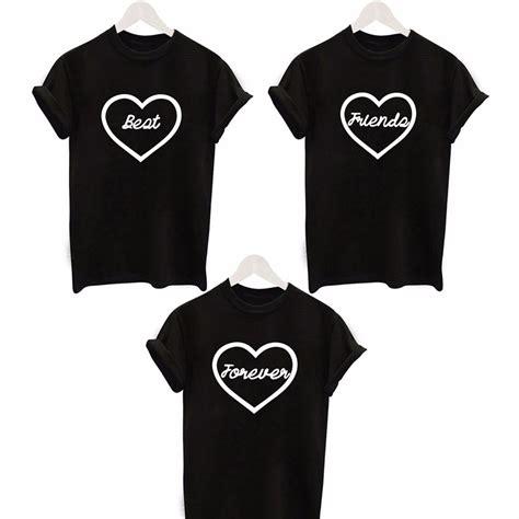 best shirts popular best friends forever t shirt buy cheap best
