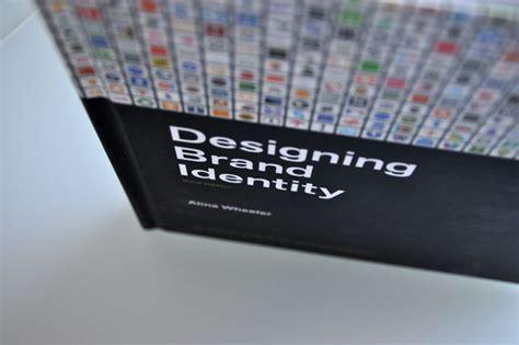 designing brand identity an 1118099206 designing brand identity by wheeler