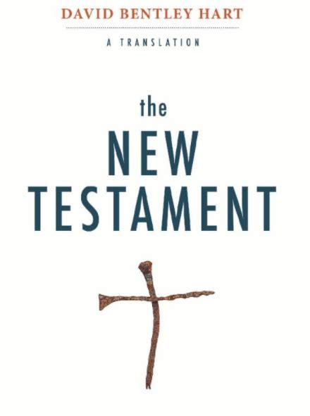 david bentley hart david bentley hart s new testament room