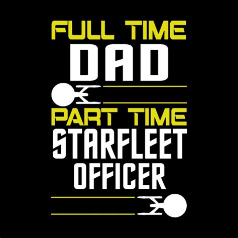 Part Time Officer by Time Part Time Starfleet Officer To Boldly Merch