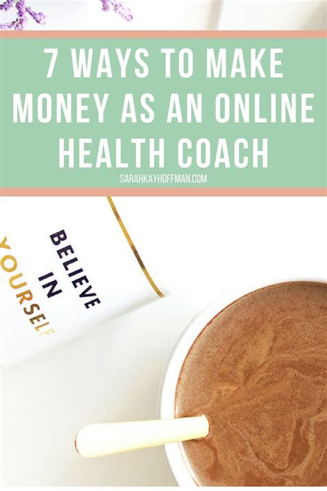 7 Ways To Make Money Online - 7 ways to make money as an online health coach sarah kay hoffman