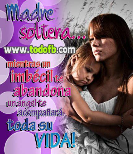 imagenes de whats up de madres solteras mujeres solteras quotes quotesgram