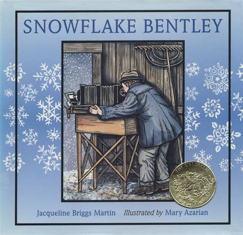 Snowflake Bentley 1999 Caldecott Medal Winner