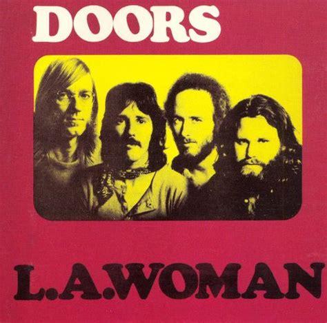 la woman  doors songs reviews credits allmusic