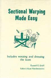 sectional warping process sectional warping made easy yarn barn of kansas