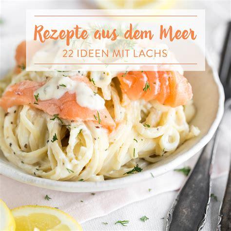 Rezepte Mit Tk Lachs 3902 by Rezepte Mit Tk Lachs Fisch Grillen Rezepte Mit Lachs