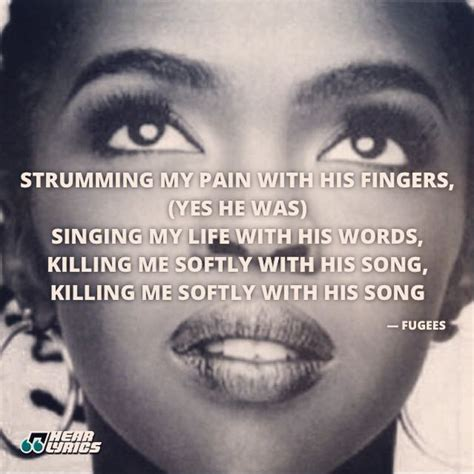 lauryn hill killing me softly chords lyrics killing me softly lyrics fugees