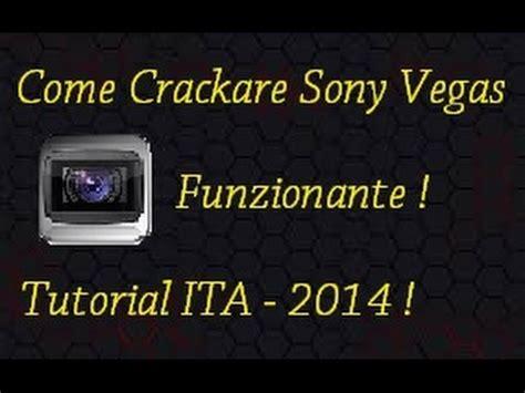 tutorial sony vegas pro 13 crack ita sony vegas pro 10 crack 2014 ita youtube