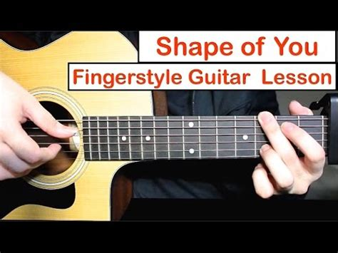 tutorial guitar you ten2five shape of you ed sheeran fingerstyle guitar lesson