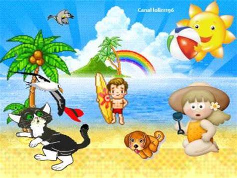 imagenes de vacaciones para bbm canci 243 n infantil el verano ha llegado youtube