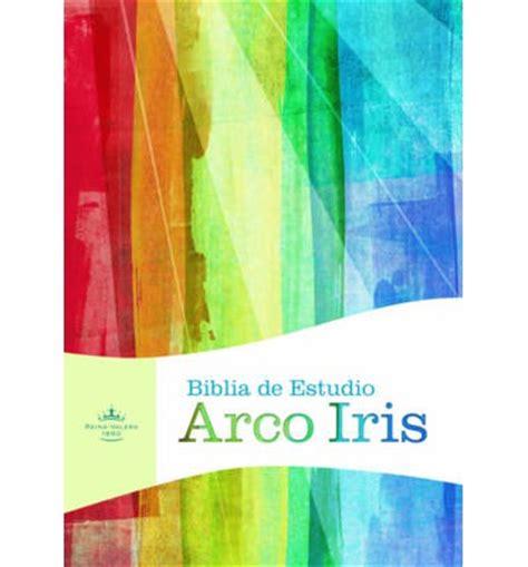biblia de estudio arco iris rvr 1960 b h espanol editorial 9781586409852