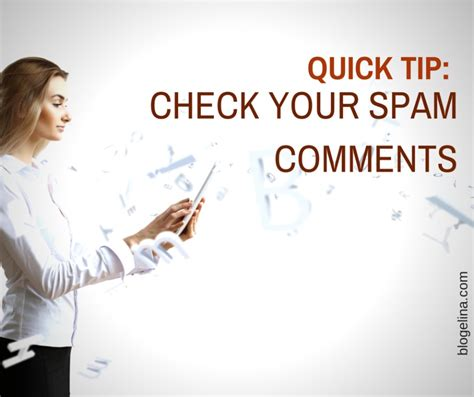 Tip Check For Messages by Blogging Tip Check Your Spam Comments Blogelina