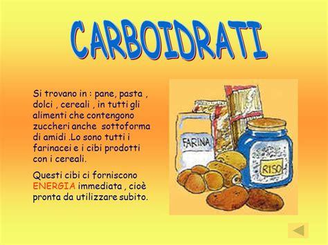 alimenti che contengono carboidrati l alimentazione scuola barzaghi lodi classi iv b e v