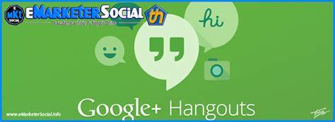 hacer preguntas en google como hacer preguntas en un hangout emarketersocial