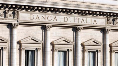 Banca D Italia Mutui by Banca D Italia Vede In Positivo Per I Prestiti Nel 2016