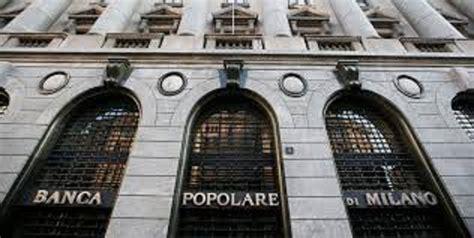 gruppo banco popolare sede legale bpm e banco popolare verso la fusione via libera dai due cda