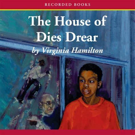 House Of Dies Drear the house of dies drear audiobook virginia hamilton