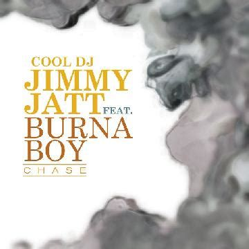 Download Mp3 Dj Jimmy Jatt Ft Burna Boy | dj jimmy jatt chase ft burna boy download mp3