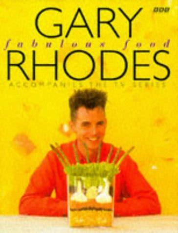 gary rhodes fabulous food gary rhodes