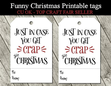 printable gag gift tags just in case you get crap for christmas funny printable gift
