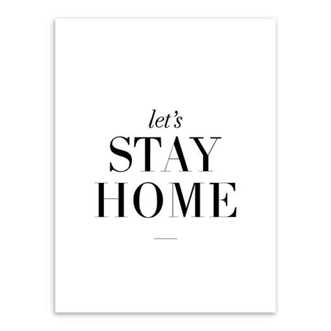print poster quot let s stay home quot minimalist black white