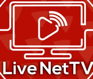 live tv apk live net tv apk 4 6 version livenettv apk