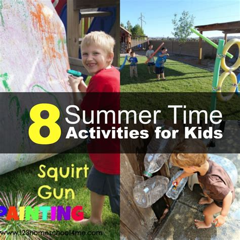 8 Activities To Do During by 8 Summer Activities For