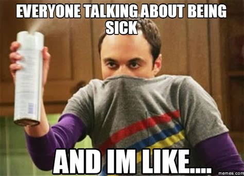 Being Sick Meme - home memes com
