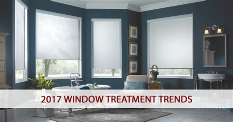 what is window treatment window treatment trends new products for 2017