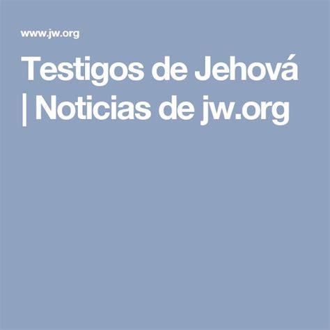 imagenes y frases de jehova las 25 mejores ideas sobre jw testigos de jehova en