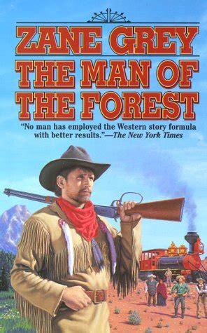 the of the forest books the of the forest by zane grey reviews discussion