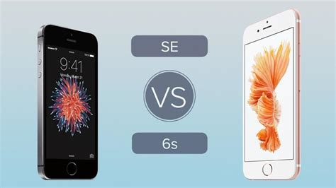 iphone se vs iphone 6s comparison tech advisor