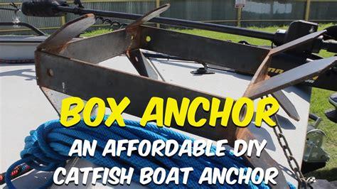 boat anchor diy the box anchor an affordable diy catfish boat anchor