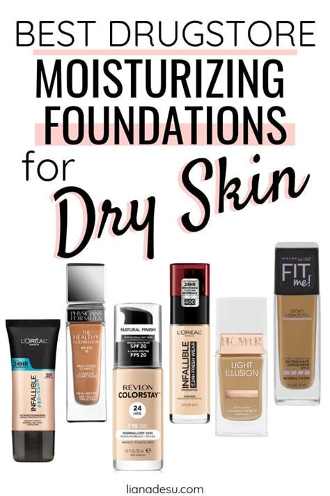 The 10 Best Drugstore Foundations for Dry Skin in 2019