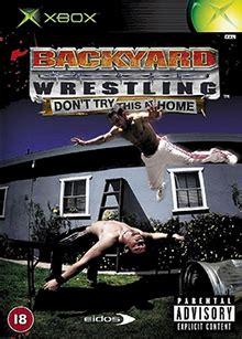 backyard wrestling videos backyard wrestling don t try this at home wikipedia