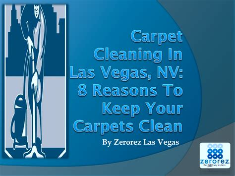 rug cleaning las vegas nv carpet cleaning in las vegas nv 8 reasons to keep your carpets cl authorstream