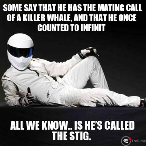 all we knew the cabots stig meme memes